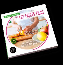 Que faire de simple Avec les fruits frais
